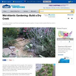 Mid-Atlantic Gardening: Build a Dry Creek