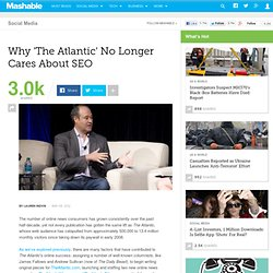 Why 'The Atlantic' No Longer Cares About SEO