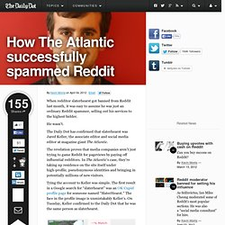 "How ""The Atlantic"" successfully spammed Reddit"