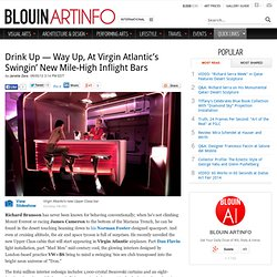 Drink Up — Way Up, At Virgin Atlantic's Swingin' New Mile-High Inflight Bars