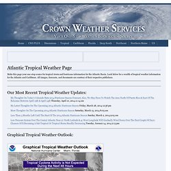 Atlantic Tropical Weather Page » Crown Weather Services - Your One-Stop Weather Information Source