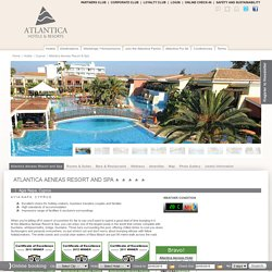 Atlantica Aeneas Resort & Spa | Ayia Napa, Cyprus