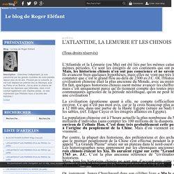 L'ATLANTIDE, LA LEMURIE ET LES CHINOIS, blog de Roger Eléfant - Le blog de atlantide-mu.over-blog.com
