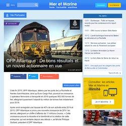 OFP Atlantique: De bons résultats et un nouvel actionnaire en vue