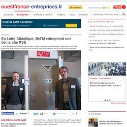 En Loire-Atlantique, Bel'M entreprend une démarche RSE