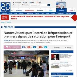Nantes-Atlantique: Record de fréquentation et premiers signes de saturation pour l'aéroport
