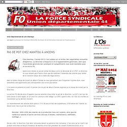 FO - Loire Atlantique: PAS DE POT CHEZ MANITOU À ANCENIS