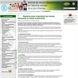Inspection académique de Loire-Atlantique - Repères pour organiser les temps éducatifs à l'école maternelle