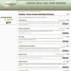 Pension - Cheval en loire-atlantique (France)(4)l'annuaire équestre : centres équestres, poneys club, professionnels du cheval et de l'équitation.