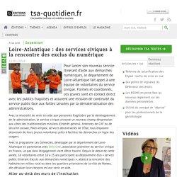 [Loire-Atlantique] Des services civiques à la rencontre des exclus du numérique