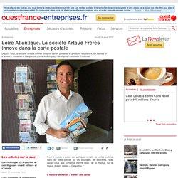 Loire Atlantique. La société Artaud Frères innove dans la carte postale