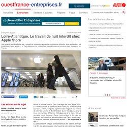 Loire-Atlantique. Le travail de nuit interdit chez Apple Store