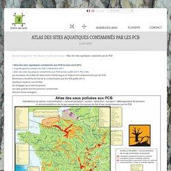 Atlas des sites aquatiques contaminés par les PCB
