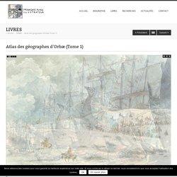 Atlas des géographes d'Orbæ (Tome 1)