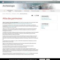 Atlas des patrimoines - Archéologie