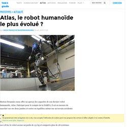 Atlas, le robot humanoïde le plus évolué ?
