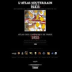 [Atlas Souterrain de Paris - Atlas IGC des carrières]