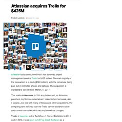 Atlassian acquires Trello for $425M