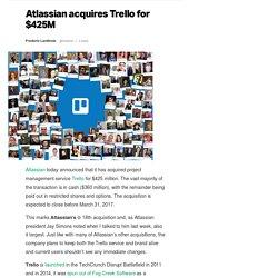Atlassian acquires Trello for $425M
