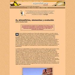 Página Espacial. ** O2 atmosférico, elementos y evolución **