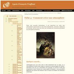 Fiche 4 - Comment créer une atmosphère - Lycée François Truffaut