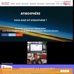 Atmosphère - L'Esprit Sorcier - Dossier #1