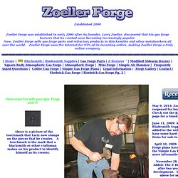 Zoeller Forge Home Page Gas Forge parts, Atmospheric Burners, an