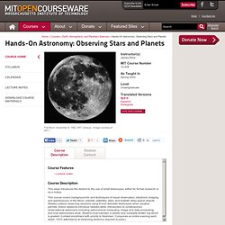 Earth, Atmospheric, and Planetary Sciences | 12.409 Hands-On Astronomy: Observing Stars and Planets, Spring 2002