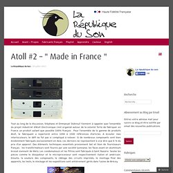 "Atoll #2 – "" Made in France """
