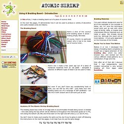 Atomic Shrimp - Using A Braiding Board - Introduction