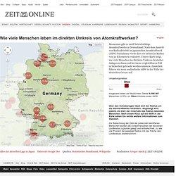 Wie viele Atomreaktoren gibt es in Deutschland? Wie viele Menschen leben im Umkreis eines AKWs? | ZEIT ONLINE