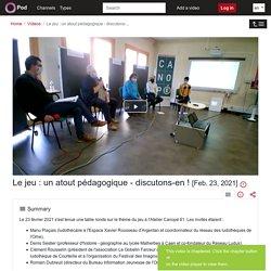 Pod - Le Jeu : Un Atout Pédagogique - Discutons-...