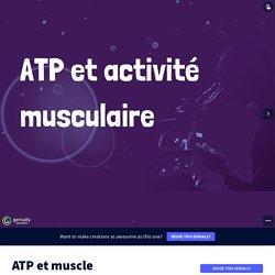 ancien cours spé en term chapitre 3 ATP et muscle