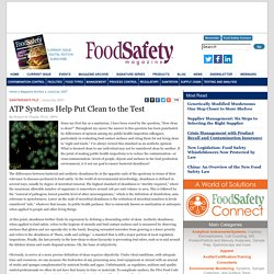 FOOD SAFETY MAGAZINE - JUNE 2007 - ATP Systems Help Put Clean to the Test