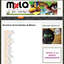 Atractivos de los Estados de México