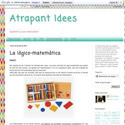 Atrapant Idees: La lògico-matemàtica