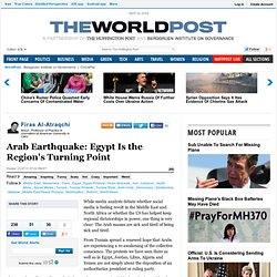 Firas Al-Atraqchi: Arab Earthquake: Egypt Is the Region's Turning Point