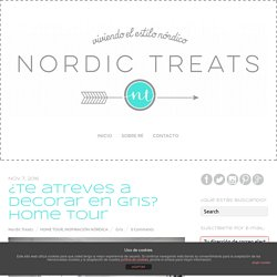 ¿Te atreves a decorar en gris? Home Tour - Nordic Treats