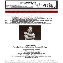 Atsushi Takenouchi - JINEN BUTOH / ABOUT