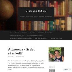 Att googla – är det så enkelt?