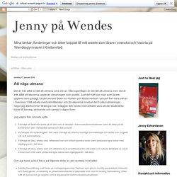 Jenny på Wendes: Att våga utmana