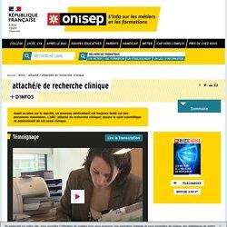 attaché / attachée de recherche clinique - Onisep
