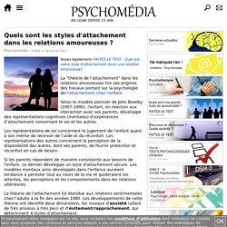 Quels sont les styles d'attachement dans les relations amoureuses?