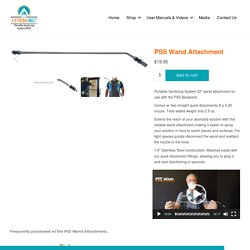 Get PSS Wand Attachment - Portable Sanitizing System