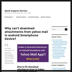 Why can't download attachments from yahoo mail in android Smartphone Device?