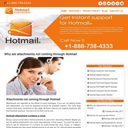 Why are attachments not coming through Hotmail