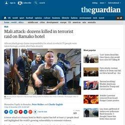 Mali attack: dozens killed in terrorist raid on Bamako hotel