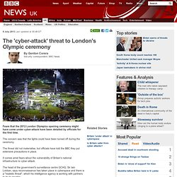 The 'cyber-attack' threat to London's Olympic ceremony