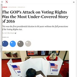 The GOP's Attack on Voting Rights Was the Most Under-Covered Story of 2016