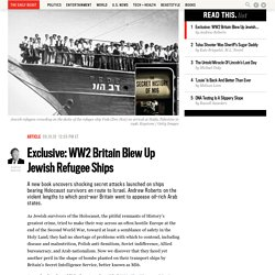 MI6 Attacked Jewish Refugee Ships After WWII